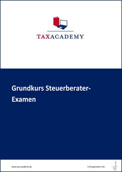 Infomaterial Grundkurs Steuerberater Examen