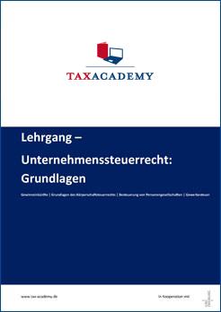 Infomaterial Lehrgang Unternehmenssteuerrecht Grundlagen