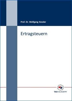 Buch Ertragsteuern von Prof. Dr. Wolfgang Kessler